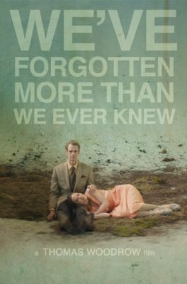 فيلم Weve Forgotten More Than We Ever Knew 2016 1080p WEB-DL مترجم